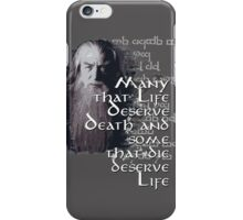 Gandalf Quote iPhone Case/Skin