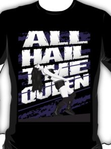 All Hail the Queen - Paige T-Shirt