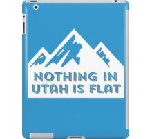 Nothing in Utah is Flat Big Peaks Design iPad Case/Skin