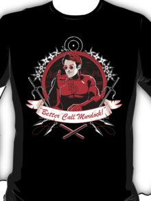 BETTER CALL MURDOCK T-Shirt