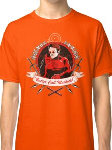 BETTER CALL MURDOCK Classic T-Shirt