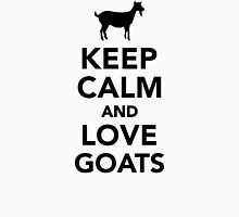 Keep calm and love Goats  Unisex T-Shirt