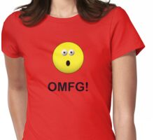 OMFG! Womens Fitted T-Shirt