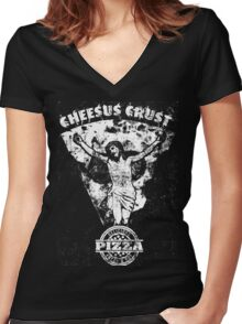 Cheesus Crust Women's Fitted V-Neck T-Shirt