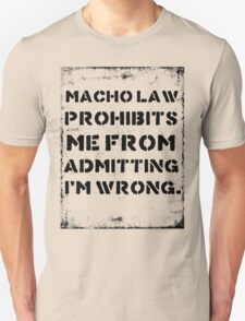 Macho Law T-Shirt