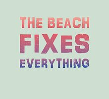 The beach fixes everything summer poster by vinainna