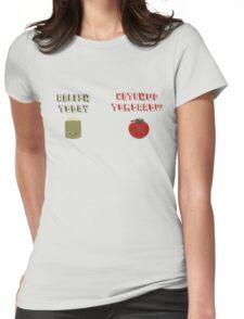 relish today, ketchup tomorrow Womens Fitted T-Shirt