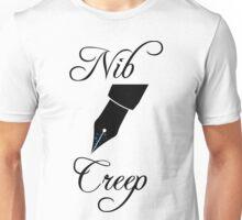 Nib Creep Unisex T-Shirt