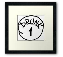 Drunk 1 Framed Print