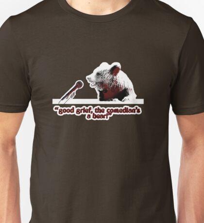 Good grief, the comedian's a bear! Unisex T-Shirt