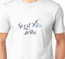 Good Vibe Tribe Unisex T-Shirt