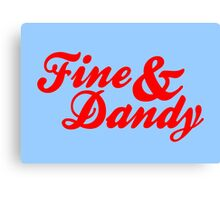 Fine & Dandy Extras: Blue & Red Canvas Print