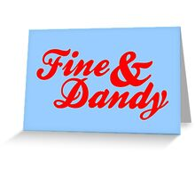 Fine & Dandy Extras: Blue & Red Greeting Card