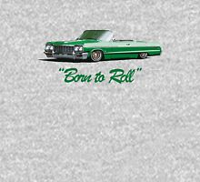 Born to roll Unisex T-Shirt