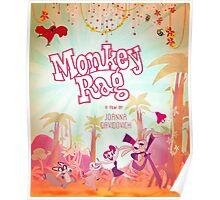 Monkey Rag Poster Poster