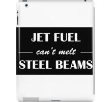 JET FUEL can't melt STEEL BEAMS (white) iPad Case/Skin