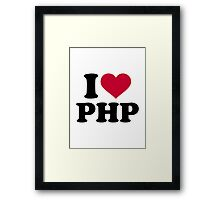 I love php Framed Print