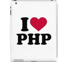 I love php iPad Case/Skin