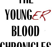 The Younger Blood Chronicles by Younger Blood  Chronicles