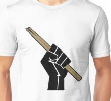 Fight for your right to drum............... Unisex T-Shirt