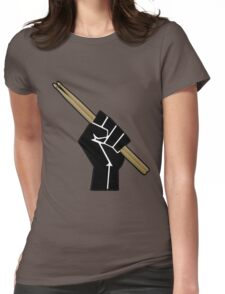 Fight for your right to drum............... Womens Fitted T-Shirt