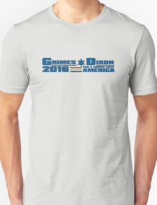 Grimes-Dixon For Office! T-Shirt