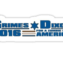 Grimes-Dixon For Office! Sticker