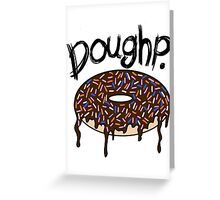 Doughp. Greeting Card