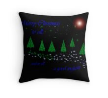 ...and to all.. Throw Pillow