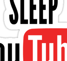 Eat, Sleep, Youtube, Repeat Sticker