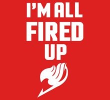 I'm All Fired Up - White Kids Clothes