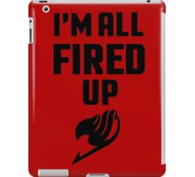 I'm All Fired Up - Black iPad Case/Skin