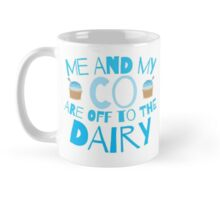 Me and my co are off to the dairy funny New Zealand kiwi saying Mug
