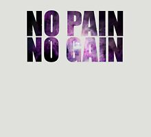 NO PAIN NO GAIN ultimate hipster edition Unisex T-Shirt