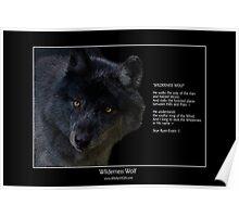 """""""Wilderness Wolf"""" Poster"""