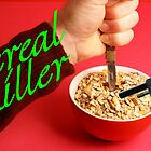 Cereal Killer at Home by MooseMan