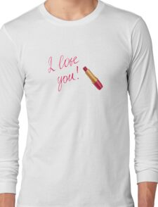 Sweet I Love You Sayings Long Sleeve T-Shirt