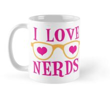 I love NERDS with cute nerdy Glasses and heart Mug