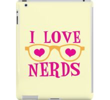 I love NERDS with cute nerdy Glasses and heart iPad Case/Skin