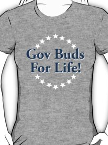 Parks and Recreation – Gov Buds for Life! T-Shirt