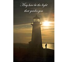 May Love Be The Light.... Photographic Print