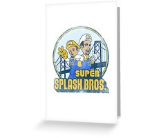 Super Splash Bros  Greeting Card