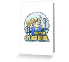 Super Splash Bros  Greeting Card