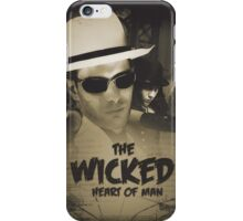 The Wicked Heart of Man iPhone Case/Skin