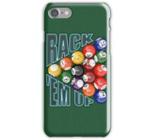 Rack Em Up iPhone Case/Skin