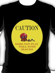 Tako-Chan Does Not Play Well.. T-Shirt