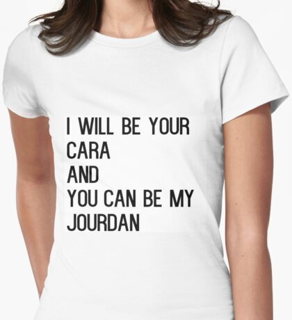 Cara and Jourdan BFF Womens Fitted T-Shirt
