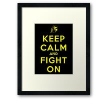 Keep Calm and Fight On (Black) Framed Print