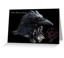 """The Raven Lord"" Greeting Card"