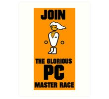 Join the PC Master Race Art Print